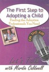The First Step to Adopting a Child: Finding the Adoption Professional You Need