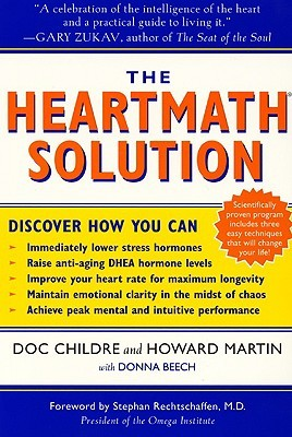 The HeartMath Solution by Doc Childre
