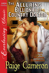 The Alluring Billionaire Country Doctor (Wives for the Western Billionaires, #6)