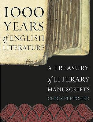 Download 1000 Years of English Literature: A Treasury Of Literary Manuscripts by Chris Fletcher PDF