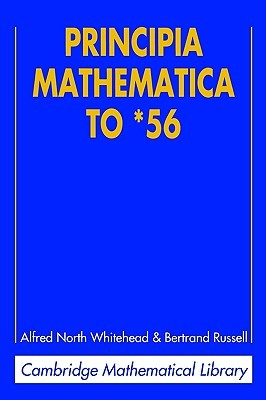 Principia Mathematica to '56 by Bertrand Russell