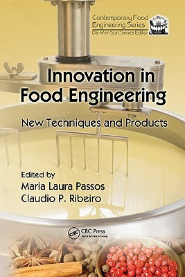 Innovation in Food Engineering by Claudio Ribeiro