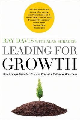 Leading for Growth by Raymond P. Davis