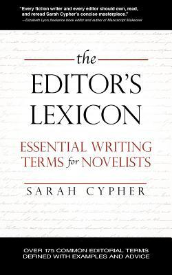 The Editor's Lexicon by Sarah Cypher