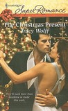 The Christmas Present (Harlequin Superromance, #1607)