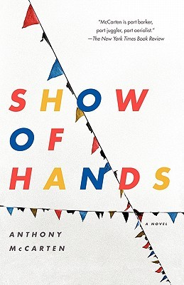 Show of Hands: A Novel