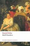 The Fortunes and Misfortunes of the Famous Moll Flanders, &amp; C. by Daniel Defoe