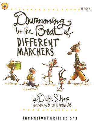 Drumming to the Beat of Different Marchers, Revised Edition: Finding the Rhythm for Differentiated Learning