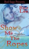 Show Me The Ropes (Lothario #2)