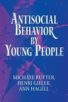 Antisocial Behavior by Young People: A Major New Review