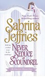 Never Seduce a Scoundrel (School for Heiresses, Book 1)
