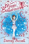 Delphie and The Magic Spell (Magic Ballerina, #2)