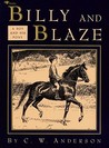 Billy And Blaze by C.W. Anderson