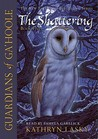 The Shattering (Guardians of Ga'Hoole, #5)