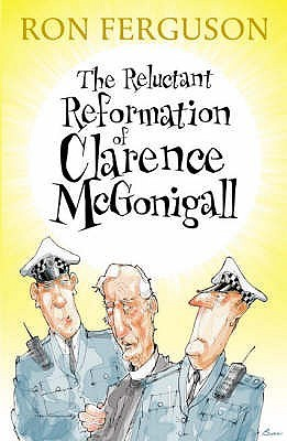 The Reluctant Reformation Of Clarence Mc Gonigall