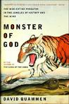 Monster of God: The Man-Eating Predator in the Jungles of History and the Mind