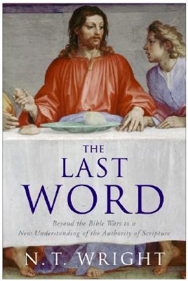 The Last Word by N.T. Wright