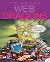 Web Dragons: Inside the Myths of Search Engine Technology