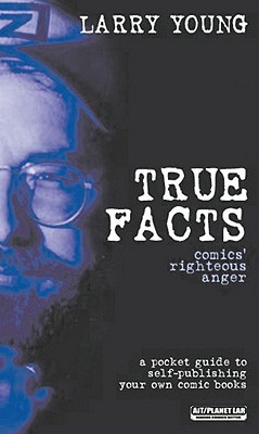 True Facts: Comics Righteous Anger