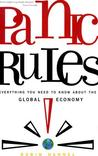 Panic Rules!: Everything You Need to Know about the Global Economy