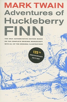 Download online for free Adventures of Huckleberry Finn: The only authoritative text based on the complete, original manuscript (Tom Sawyer & Huckleberry Finn #2) PDF