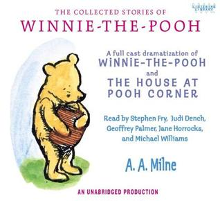 The Collected Stories of Winnie-The-Pooh by A.A. Milne