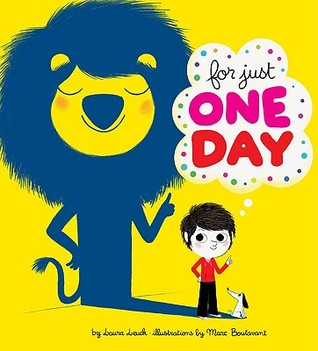For Just One Day by Laura Leuck