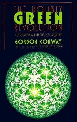 Doubly Green Revolution by Gordon Conway