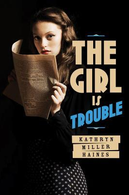 The Girl is Trouble (The Girl is Murder, #2)