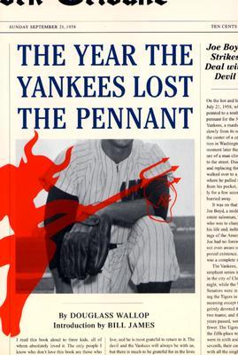 The Year the Yankees Lost the Pennant by Douglass Wallop
