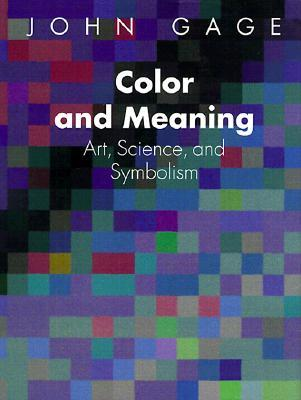 Color and Meaning: Art, Science, and Symbolism