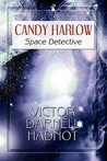Candy Harlow: Space Detective