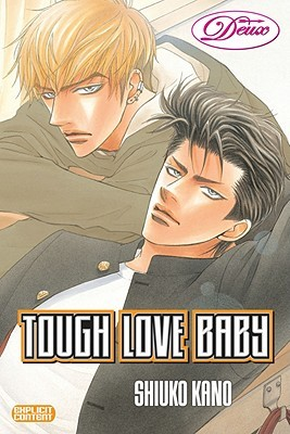 Tough Love Baby by Shiuko Kano