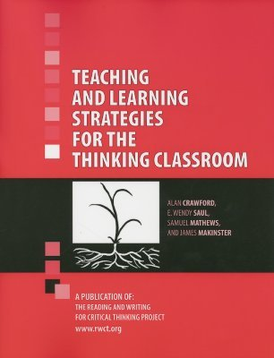 Teaching and Learning Strategies for the Thinking Classroom by Alan N. Crawford