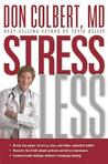 Stress Less: Do you want a stress-free life?