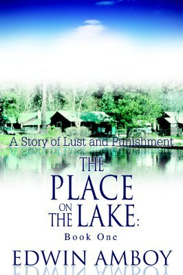 The Place on the Lake by Edwin Amboy