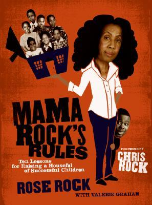 Mama Rock's Rules by Rose Rock