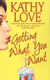 Getting What You Want (Stepp Sisters Trilogy, #1)