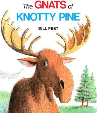 The Gnats of Knotty Pine by Bill Peet
