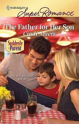 The Father for Her Son (Harlequin Superromance, #1612)