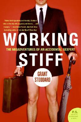 Working Stiff by Grant Stoddard