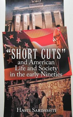 Short Cuts and American Life and Society in Early Nineties