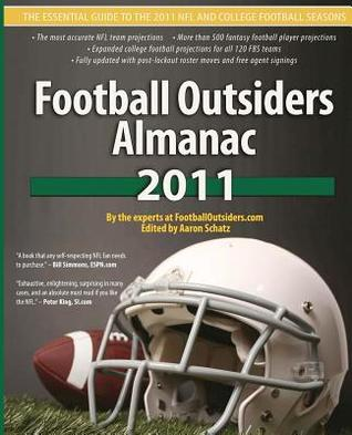 Football Outsiders Almanac 2011 by Ben Alamar