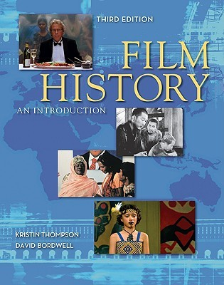 Film History by Kristin Thompson