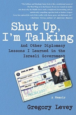 Shut Up, I'm Talking by Gregory Levey