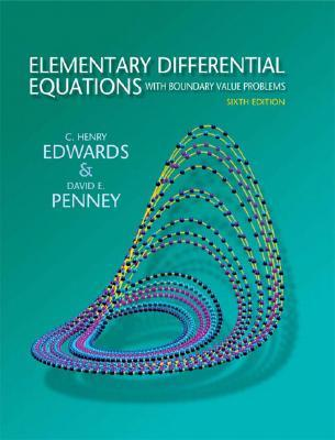 Elementary Differential Equations with Boundary Value Problems by Charles Henry Edwards