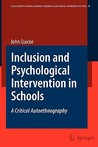 Inclusion and Psychological Intervention in Schools: A Critical Autoethnography