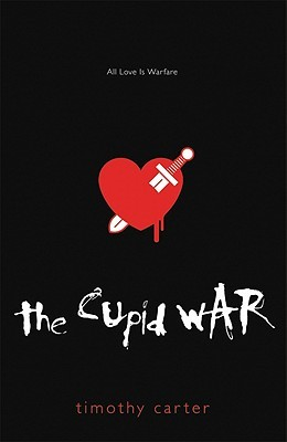 The Cupid War: All Love Is Warfare