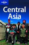 Central Asia (Lonely Planet Multi Country Guide)