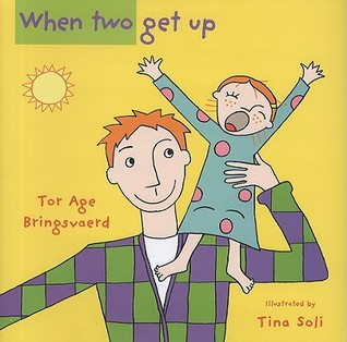 Download free When Two Get Up by Tor Åge Bringsværd, Tina Soli PDF